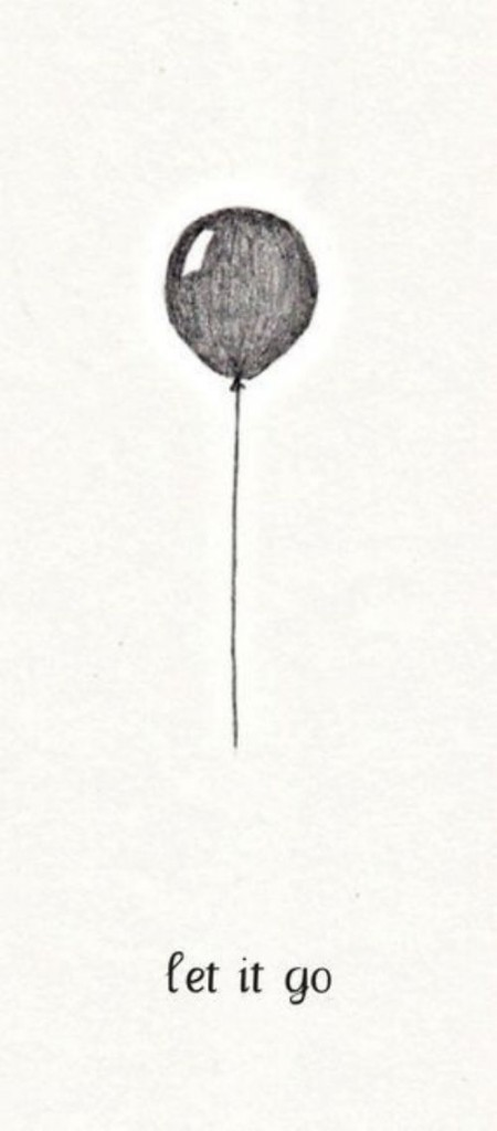 """""""Let it Go"""" quote."""