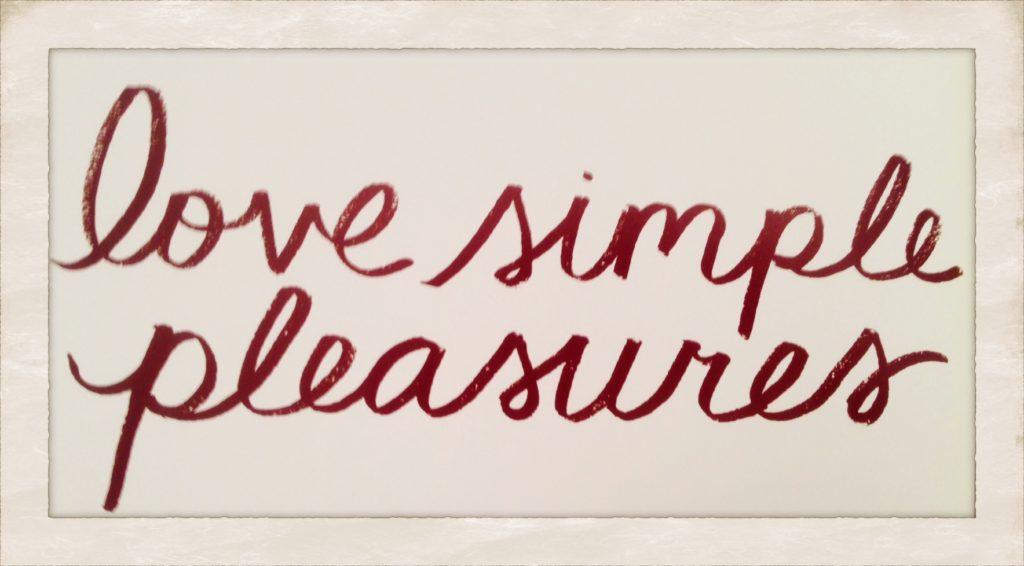 """Love Simple Pleasures!"" www.mytributejournal.com"