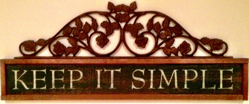 """""""Keep It Simple"""" plaque www.mytributejournal.com"""