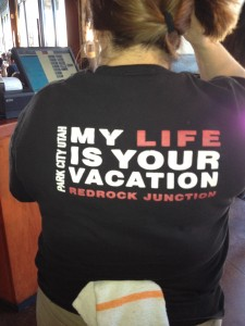 My Life Is Your Vacation t-shirt!