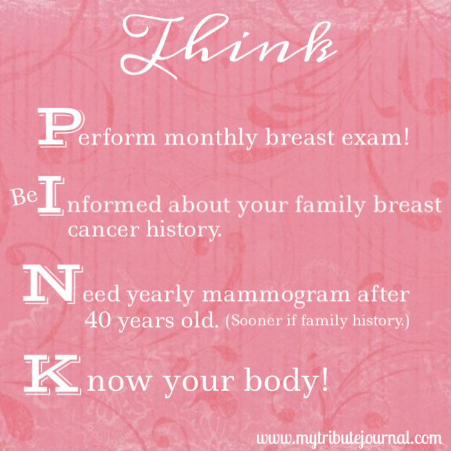 Think Pink..an acronym for good breast care awareness! www.mytributejournal.com