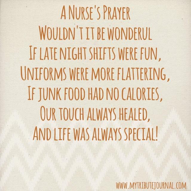A Nurse's Prayer! www.mytributejournal.com