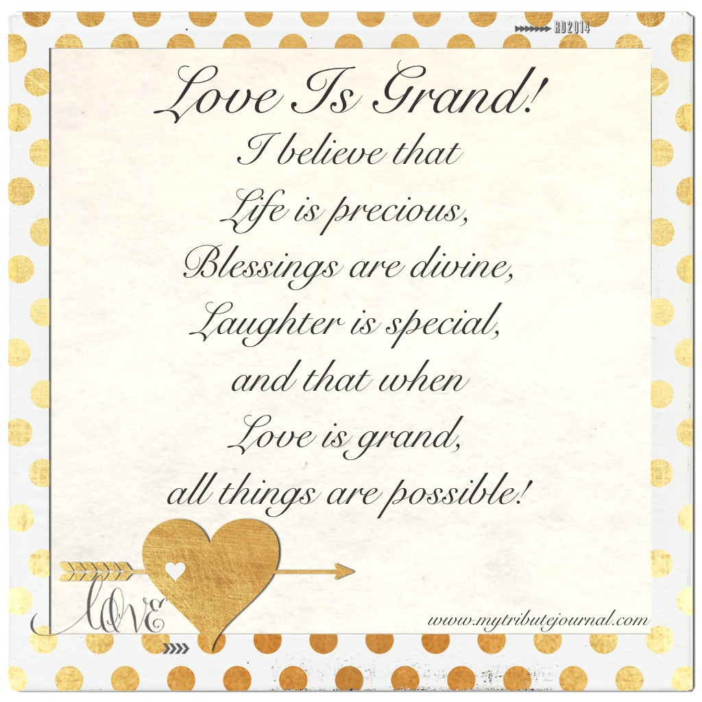 Love Is Grand!  www.mytributejournal.com