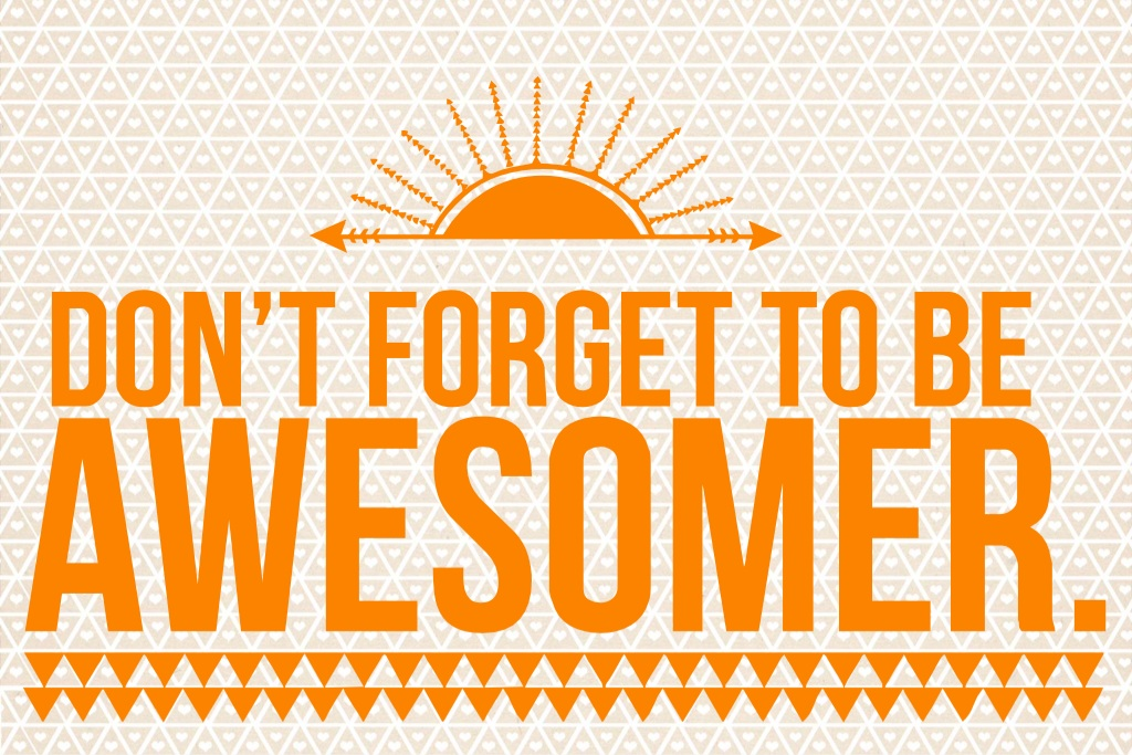 Let's Be Awesomer! www.mytributejournal.com
