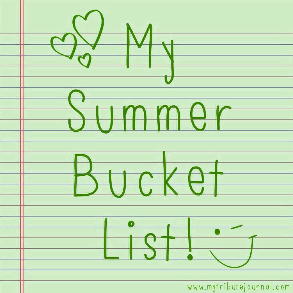 My Summer Bucket List! www.mytributejournal.com