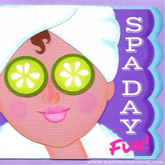 Spa Day Fun! www.mytributejournal.com