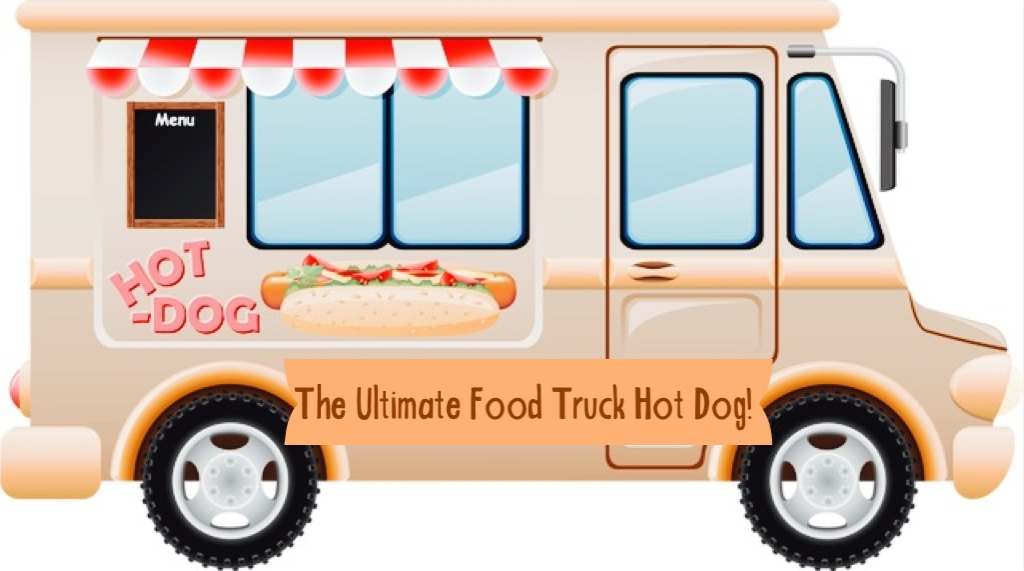 The Ultimate Food Truck Hot Dog! www.mytributejournal.com