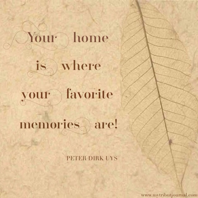 Home Sweet Home quote www.mytributejournal.com
