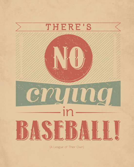 """Good quote from """"A League Of their Own"""" www.mytributejournal.com"""