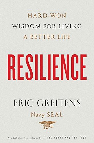 """Good reading """"Resilience"""" by Eric Greitens www.mytributejournal.com"""