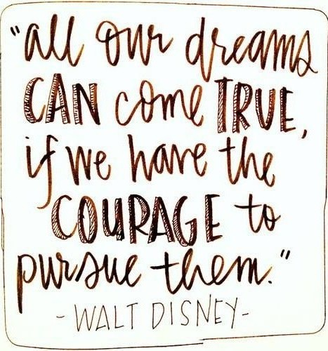 Walt Disney quote on courage. www.mytributejournal.com