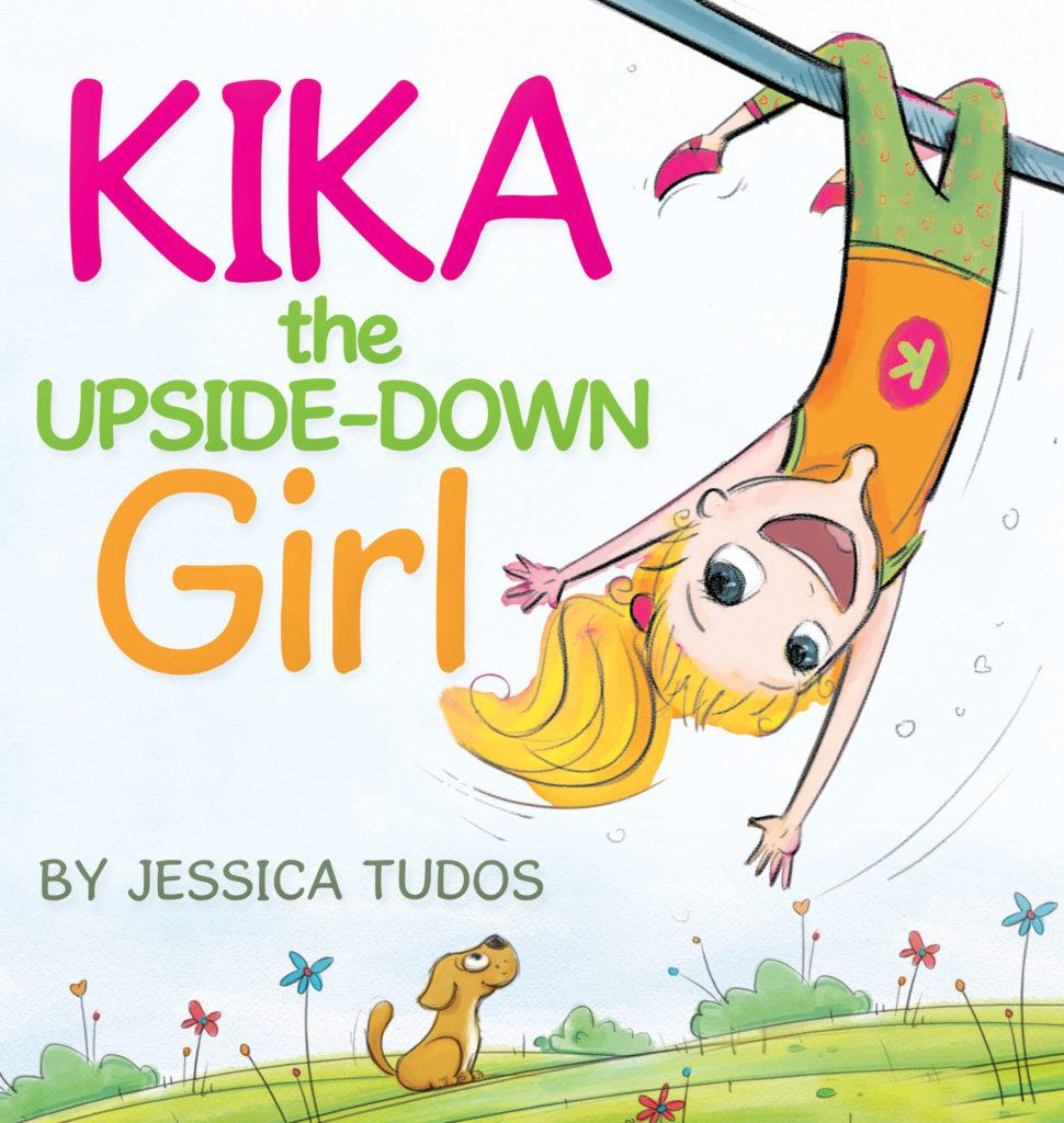 Children's books. (Kika the Upsid-Down Girl!) www.mytributejournal.com