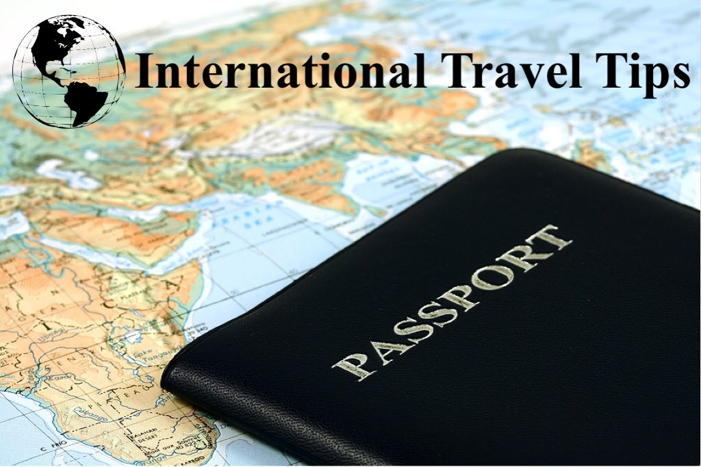 International Travel Tips! www.mytributejournal.com