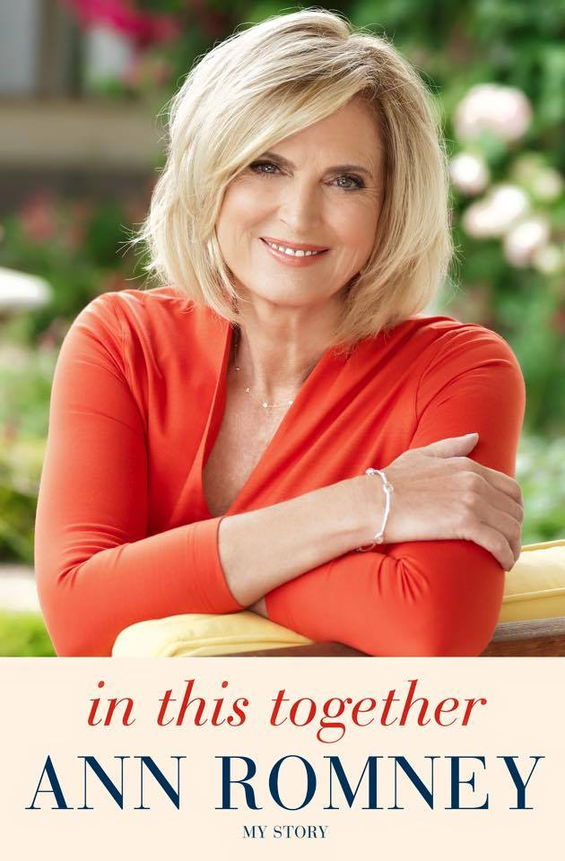 """Ann Romney's memoir """"We're In This Together!"""""""