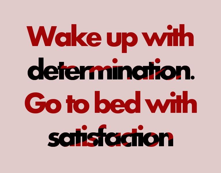 Determination quote.