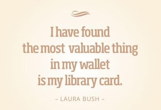 Laura Bush quote.