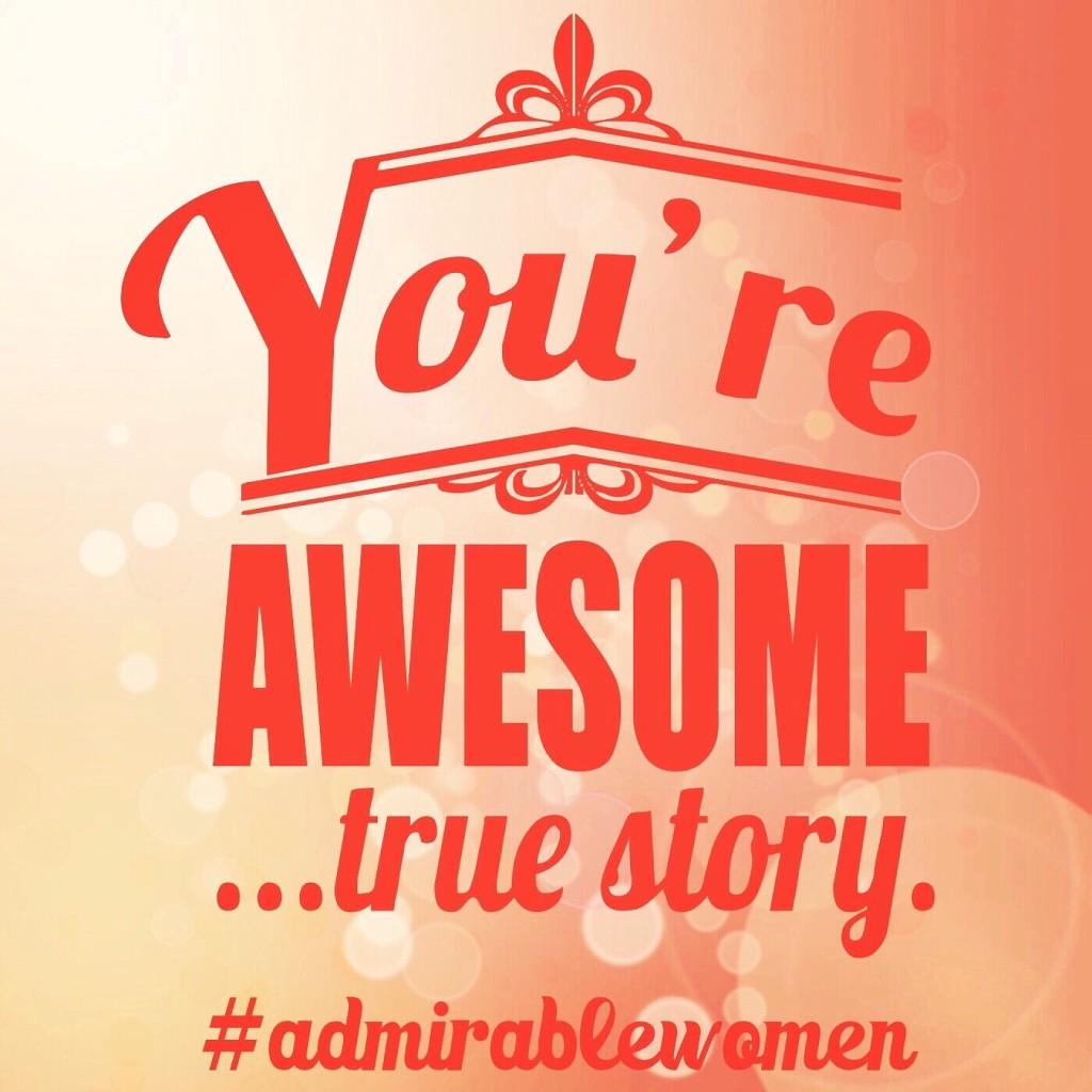 Admirable Women!