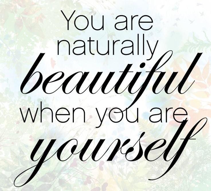 Naturally beautiful!