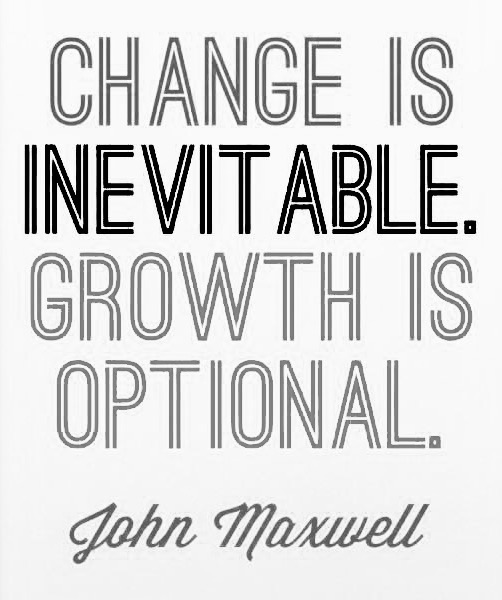 Life Lessons Learned! Change is inevitable.