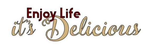 Life is Delicious quote.