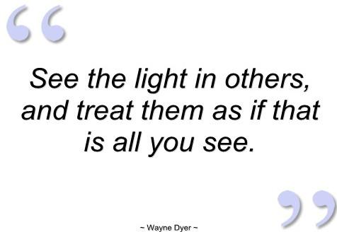 Wayne Dyer quote.